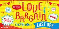 MIDORI LOVE BARGAIN ~last off~ スタート!