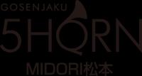 【グランドOPEN】 5HORN  MIDORI  松本