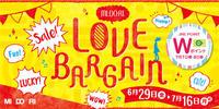 【予告】MIDORI LOVE BARGAIN 6/29から!!