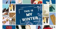 THIS IS MY WINTER ~冬は、そこに!~