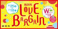 【予告】MIDORI LOVE BARGAIN 6月25日からスタート!!