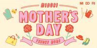 母の日が待ち遠しくて! ~MIDORI Mother's Day~