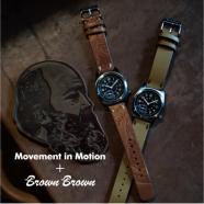 【Movement In Motion+Brown Brown】エイジングを楽しむNEWコレクション発売